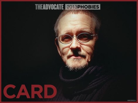 Card made it to The Advocate's list of the Biggest Homophobes of 2013